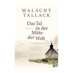 Buchcover Das Tal in der Mitte der Welt von Malachy Tallack