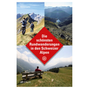 Buchcover Die schönsten Rundwanderungen in den Schweizer Alpen