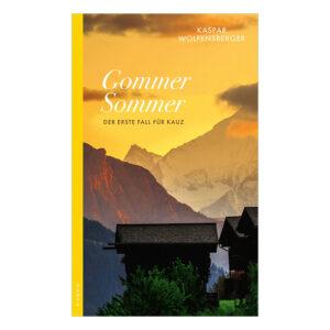 Buchcover Gommer Sommer von Kaspar Wolfensberger